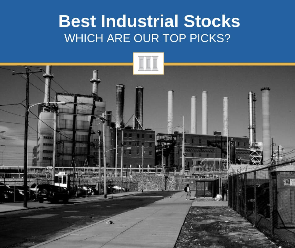 best industrial stocks to buy now