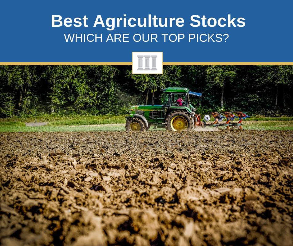 best agriculture stocks to buy now
