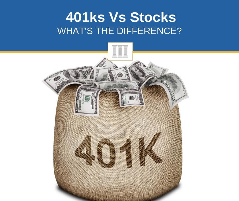 401ks vs stocks differences comparison