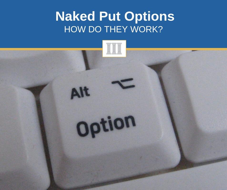 naked put options explained