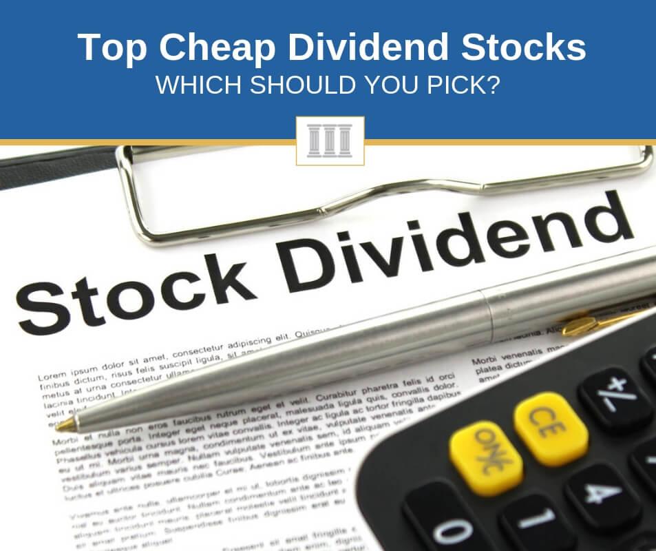 top cheap dividend stocks